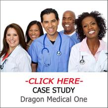 Dragon Medical One Case Study